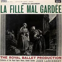 Herold/Lanchbery: La Fille Mal Gardee / John Lanchbery