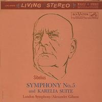 Alexander Gibson - Sibelius: Symphony No. 5 And Karelia Suite