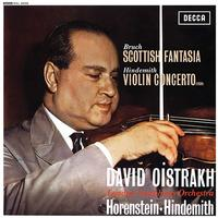 Bruch: Scottish Fantasia / Hindemith: Violin Concerto (1939) / David Oistrakh
