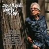 Nobody Told Me / John Mayall