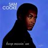 Sam Cooke - Keep Movin' On -  180 Gram Vinyl Record