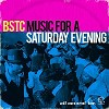 BSTC - Music for a Saturday Evening -  Vinyl Record