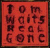 Tom Waits - Real Gone -  Vinyl Record
