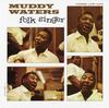 Muddy Waters - Folk Singer -  45 RPM Vinyl Record