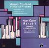 Aaron Copland - Copland/ Menotti: Piano Concerto/ Earl Wild -  Vinyl Record
