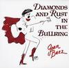 Joan Baez - Diamonds and Rust in the Bullring -  200 Gram Vinyl Record