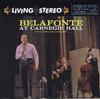 Harry Belafonte - Belafonte At Carnegie Hall -  180 Gram Vinyl Record