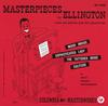 Duke Ellington - Masterpieces By Ellington -  180 Gram Vinyl Record