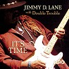 Jimmy D. Lane - It's Time -  45 RPM Vinyl Record