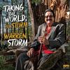 Warren Storm - Taking The World, By Storm -  45 RPM Vinyl Record