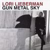 Lori Lieberman - Gun Metal Sky -  200 Gram Vinyl Record