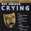 Roy Orbison - Crying -  45 RPM Vinyl Record