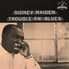 Sidney Maiden - Trouble An' Blue -  Vinyl Record