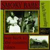 Smoky Babe - Way Back In The Country Blues -  Vinyl Record