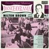 Milton Brown and His Brownies - Country And Western Dance-O-Rama -  10 inch Vinyl Record