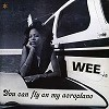 Wee - You Can Fly On My Aeroplane -  Vinyl Record