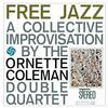 Ornette Coleman - Free Jazz -  180 Gram Vinyl Record
