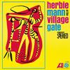 Herbie Mann - At The Village Gate -  180 Gram Vinyl Record
