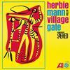 Herbie Mann - At The Village Gate -  180 Gram Vinyl Record