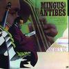 Charles Mingus - Mingus At Antibes -  180 Gram Vinyl Record