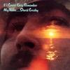 David Crosby - If I Could Only Remember My Name -  Vinyl Record