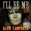Glen Campbell - I'll Be Me -  Vinyl Record