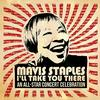Various Artists - Mavis Staples I'll Take You There: An All-Star Concert Celebration -  Vinyl Record