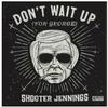 Shooter Jennings - Don't Wait Up (for George) EP -  Vinyl Record
