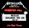 Metallica - Live At Webster Hall, New York-9/27/16 -  140 / 150 Gram Vinyl Record