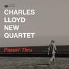 Charles Lloyd New Quartet - Passin' Thru (Live) -  Vinyl Record