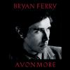Bryan Ferry - Avonmore -  180 Gram Vinyl Record