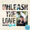 Mike Love - Unleash The Love -  Vinyl Record