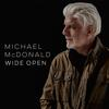 Michael McDonald - Wide Open -  Vinyl Record