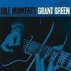 Grant Green - Idle Moments -  45 RPM Vinyl Record