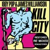 Iggy Pop & James Williamson - Kill City -  Vinyl Record