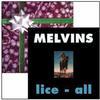 The Melvins - Eggnog/Lice-All -  Vinyl Record
