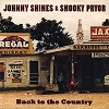Johnny Shines & Snooky Pryor - Back To the Country -  180 Gram Vinyl Record