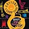 Rebirth Brass Band - Rebirth Of New Orleans -  Vinyl Record