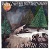 William Elliott Whitmore - I'm With You -  180 Gram Vinyl Record