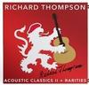 Richard Thompson - Acoustic Classics II + Rarities -  Vinyl Record