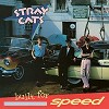 Stray Cats - Built for Speed -  180 Gram Vinyl Record