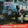 Stray Cats - Built for Speed -  180 Gram Vinyl Record