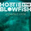 Hootie & The Blowfish - Imperfect Circle -  Vinyl Record