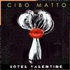 Cibo Matto - Hotel Valentine -  Vinyl Record
