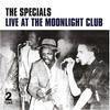The Specials - Live At The Moonlight Club -  180 Gram Vinyl Record