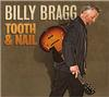 Billy Bragg - Tooth and Nail -  180 Gram Vinyl Record