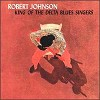 Robert Johnson - King of The Delta Blues Singers -  180 Gram Vinyl Record