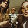 Haim - Something To Tell You -  140 Gram Vinyl Record