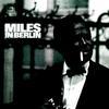 Miles Davis - In Berlin -  180 Gram Vinyl Record