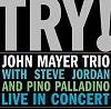 John Mayer Trio - TRY! John Mayer Trio Live in Concert -  Vinyl Record